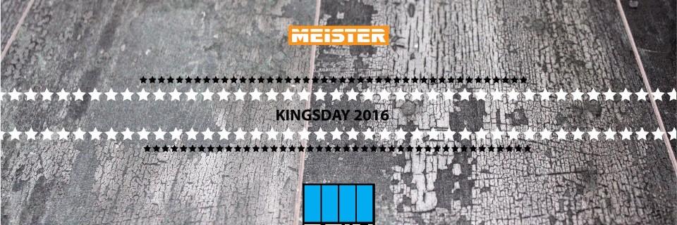Koningsdag geopend – MEISTER BTW VRIJ!